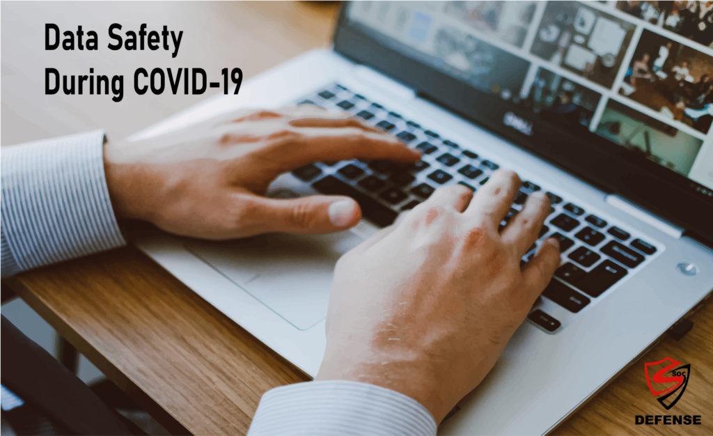 Data Safety During Coronavirus COVID-19