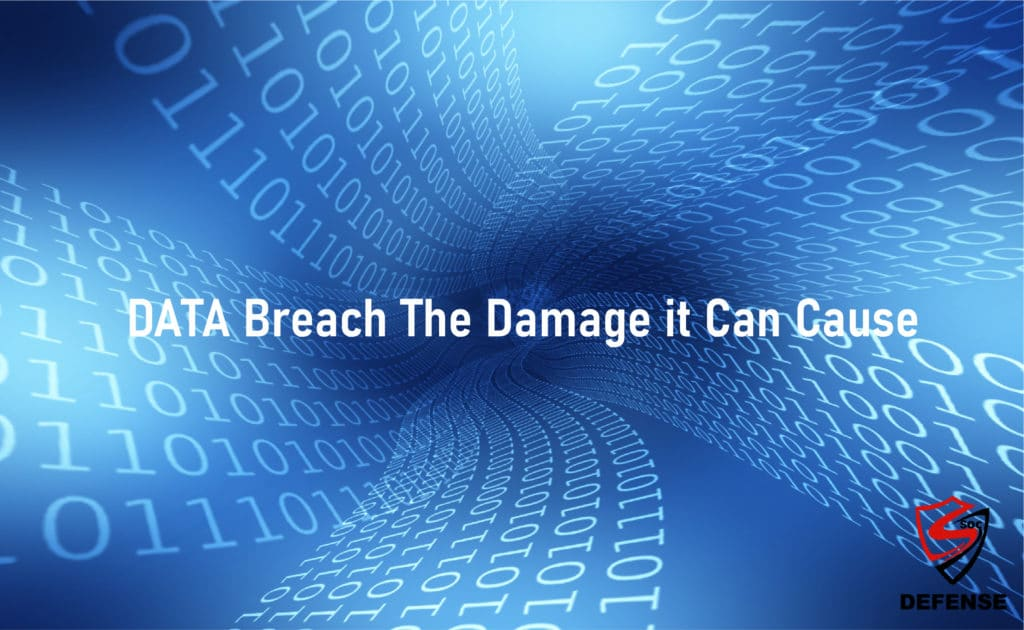 Data Breach The Damage It Can Cause
